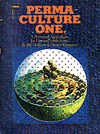 Permaculture Book written by Dr Bill Mollison and David Holmgren